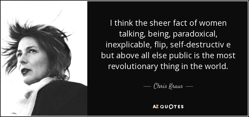 Chris Kraus quote
